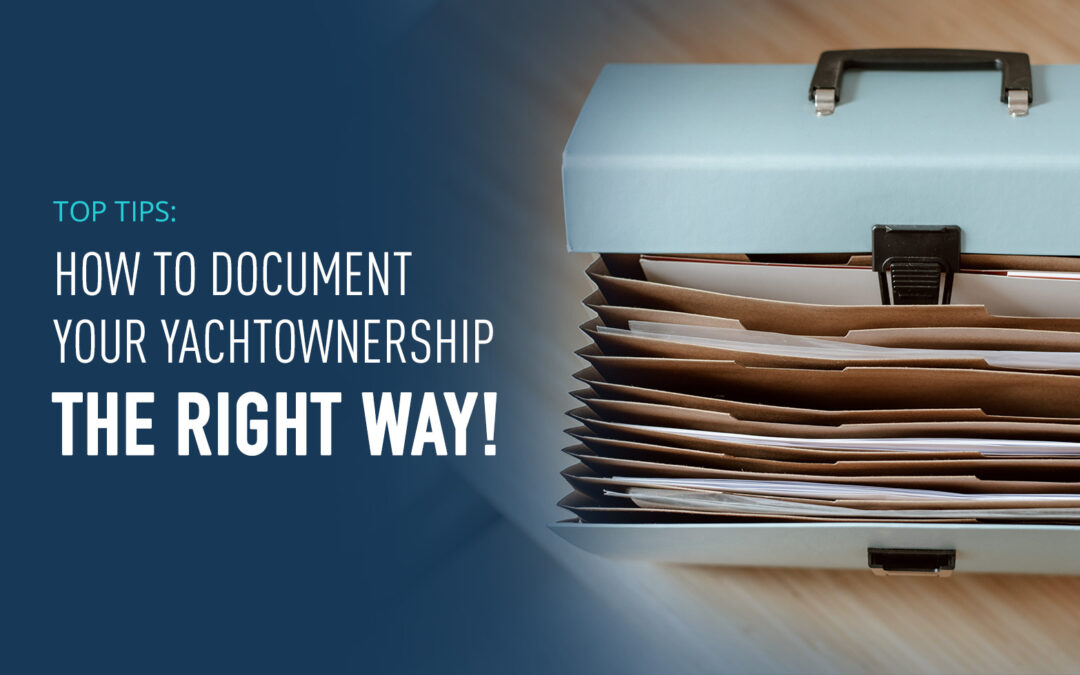 How to document your Yacht ownership