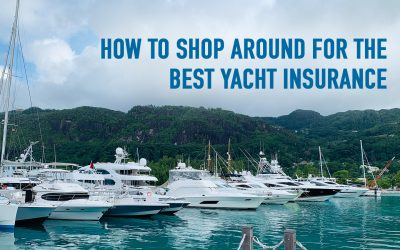 How to shop around for the best Yacht Insurance